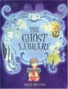 The Ghost Library - David Melling
