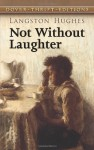 Not Without Laughter (Dover Thrift Editions) - Langston Hughes