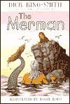 The Merman - Dick King-Smith, Fox Busters Ltd