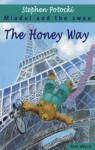 The Honey Way. Miodal and the Swan (A Children Picture Book about a Teddy Bear - Travels and Adventures - Perfect for Bedtime and Beginning Readers) - Stephen Potocki, Tom Emusic