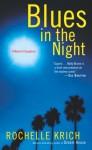 Blues in the Night - Rochelle Krich