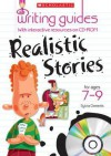 Realistic Stories For Ages 7 9 (Writing Guides Book & Cd Rom) - Jillian Powell, Sylvia Clements, Paula Martya, Mark Oliver
