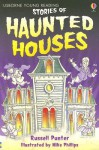 Stories of Haunted Houses - Russell Punter, Lesley Sims, Mike Phillips