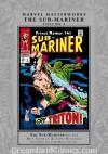 Marvel Masterworks: The Sub-Mariner, Vol. 3 - Roy Thomas, John Buscema, Marie Severin, Gene Colan
