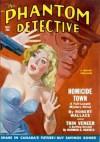 The Phantom Detective - Homicide Town - Fall, 1950 55/2 - Robert Wallace