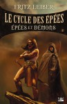 Epées et démons (Le Cycle des Epées, #1) - Fritz Leiber, Jean-Claude Mallé