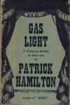 Gas Light - Patrick Hamilton