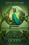 The Magic Queen (The Dark Queens Book 4) - Jovee Winters