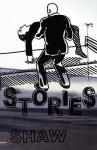 3 New Stories - Dash Shaw