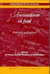 Antioxidants in Food: Practical Applications - J. Pokorny, M. Gordon, N. Yanishlieva, Nedyalka Yanishlieva, Michael Gordon