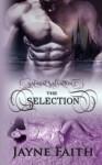 Sapient Salvation 1: The Selection (Sapient Salvation Series) (Volume 1) by Jayne Faith (2016-01-11) - Jayne Faith