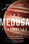 The Medusa Chronicles - Stephen Baxter, Alastair Reynolds