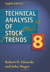 Technical Analysis of Stock Trends, Eighth Edition (John Magee Investment Series) - Robert D. Edwards, John Magee, W.H. Charles Bassetti