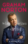 The Life and Loves of a He Devil: A Memoir - Graham Norton