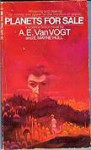 Planets For Sale - A.E. van Vogt, E. Mayne Hull