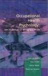 Occupational Health Psychology: The Challenge Of Workplace Stress - Marc Schabracq, Cary L. Cooper