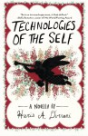 Technologies of the Self (Driftless Unsolicited Novella Series) - Haris A. Durrani