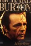 Richard Burton: A Life - Melvyn Bragg