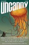 Uncanny Magazine Issue 9: March/April 2016 - Jim C. Hines, Max Gladstone, Michael Damian Thomas, Mark Oshiro, Shveta Thakrar, Rachel Swirsky, Javier Grillo-Marxuach, Lynne M. Thomas, Daryl Gregory, Simon Guerrier