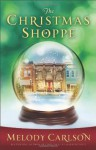 The Christmas Shoppe - Melody Carlson