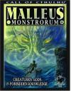 Malleus Monstrorum: Creatures, Gods, & Forbidden Knowledge (Call of Cthulhu Horror Roleplaying) (Call of Cthulhu Roleplaying Game) - Scott David Aniolowski, Sandy Petersen, Lynn Willis