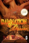 Damnation and Desire - Kali Willows