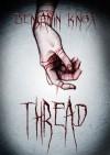 Thread - Benjamin Knox