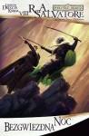 Bezgwiezdna Noc (Dziedzictwo Mrocznego Elfa, #2; Legendy Drizzda, #8) - R.A. Salvatore, Piotr Kucharski