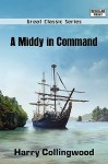 A Middy in Command - Harry Collingwood
