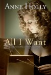 All I Want: The Anne Holly-Day Collection - Anne Holly