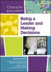 Being a Leader and Making Decisions - Tracey Baptiste
