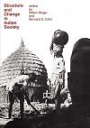 Structure and Change in Indian Society - Bernard S. Cohn, Bernard Cohn