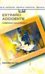 Extraño Accidente - Conrado Nalé Roxlo