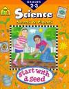 Seeds & Plants: Science: Grades 2 3 (Science Workbook) - School Zone Publishing Company