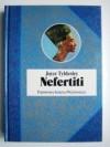 Nefertiti. Słoneczna królowa Egiptu - Joyce Ann Tyldesley