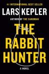 The Rabbit Hunter - Lars Kepler