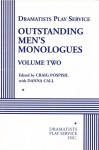 Outstanding Men's Monologues, Volume Two - Craig Pospisil, Danna Call, Ruben Carbajal