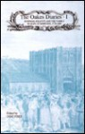 The Oakes Diaries: Business, Politics, and the Family in Bury St Edmunds, 1778-1827 - James Oakes