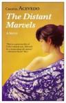 The Distant Marvels - Chantel Acevedo