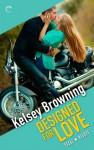 Designed for Love - Kelsey Browning