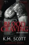 Blood Craving (Sons of Navarus #5) (Volume 5) - K.M. Scott