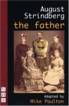 The Father - August Strindberg, Mike Poulton