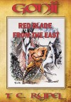 Gonji: Red Blade from the East, Vol. 1 - T.C. Rypel, Brian Holsopple