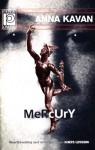 Mercury - Anna Kavan, Doris Lessing