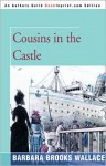 Cousins in the Castle - Barbara Brooks Wallace