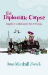 Diplomatic Corpse - Iris Origo