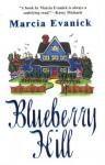 Blueberry Hill (Audio) - Marcia Evanick, Johanna Parker