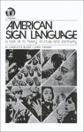 American Sign Language-A Look at Its History, Structure and Community - Charlotte Baker, Carol Padden