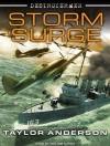 Destroyermen: Storm Surge - Taylor Anderson, William Dufris