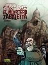 El Muertero Zabaletta - Diego Agrimbau, Dante Ginevra